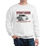 Without Miners Happy Ass Sweatshirt