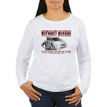 Without Miners Happy Ass Women's Long Sleeve T-Shi