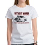 Without Miners Happy Ass Women's T-Shirt