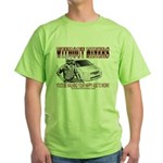 Without Miners Happy Ass Green T-Shirt