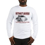 Without Miners Happy Ass Long Sleeve T-Shirt