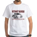 Without Miners Happy Ass White T-Shirt