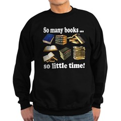 So Many Books... Sweatshirt (dark)