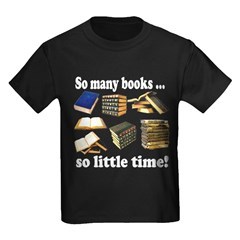 So Many Books... Kids Dark T-Shirt