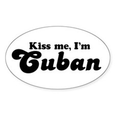 Kiss me I'm Cuban Oval Decal