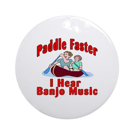 Paddle Faster I Hear Banjo Mu Ornament (Round)