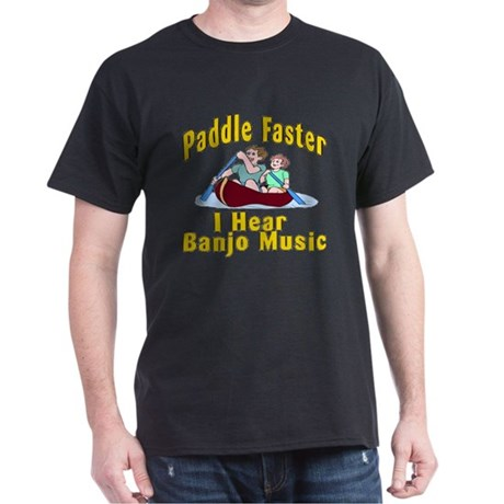 Paddle Faster I Hear Banjo Mu Dark T-Shirt