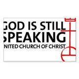 God Is Still Speaking Bumper Stickers