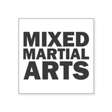 "Mixed Martial Arts Square Sticker 3"" x 3"""
