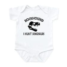 Rockhound I Hunt Dinosaurs Infant Bodysuit