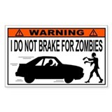 I Do Not Brake for Zombies  Aufkleber