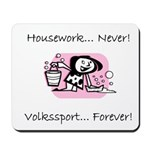 Volkssport Forever Mousepad
