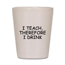 Cute Teacher Shot Glass