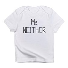 I Was Planned (3) Infant T-Shirt