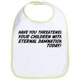 Religion Means Eternal Damnation for Children Bib