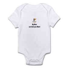 Infant Bodysuit: Insurance is fun! My Mom can