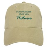 Scrapbookers Do It with Pictures Baseball Cap