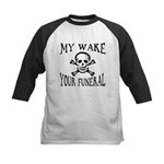 My Wake, Your Funeral Kids Baseball Jersey
