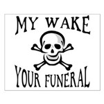 My Wake, Your Funeral Small Poster