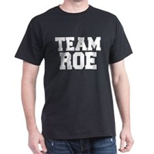 TEAM ROE T-Shirt