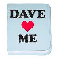 Dave Loves Me baby blanket