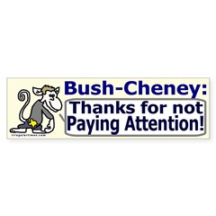 Bush thanks you Bumper Sticker