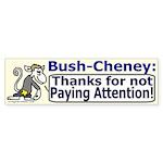 Bush thanks you Bumper Sticker
