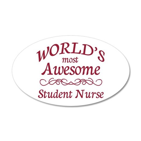 Awesome Student Nurse 35x21 Oval Wall Decal