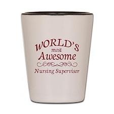 Awesome Nursing Supervisor Shot Glass