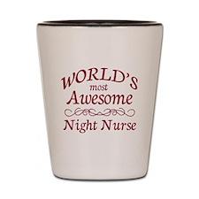 Awesome Night Nurse Shot Glass