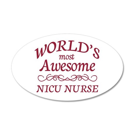 Awesome NICU Nurse 35x21 Oval Wall Decal