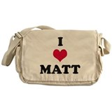 I Love Matt Messenger Bag