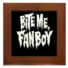 Bite Me, Fanboy - solid Framed Tile