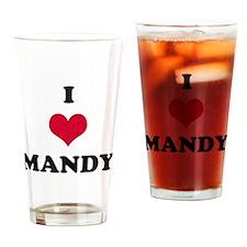 I Love Mandy Drinking Glass