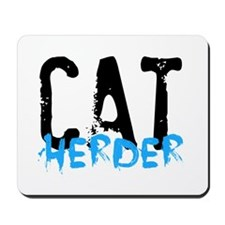 Cat Herder Mousepad