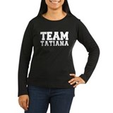 TEAM TATIANA T-Shirt