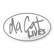 Da Cat LIVES Oval Decal