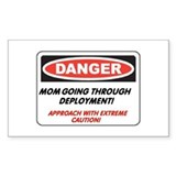 Mom going thru Deployment!.. Rectangle Decal