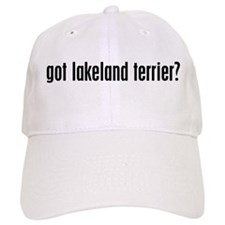 Got Lakeland Terrier? Baseball Cap