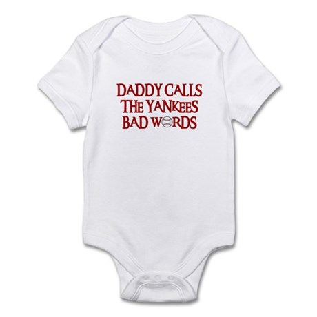 Daddy Calls The Yankees Bad Words Infant Bodysuit