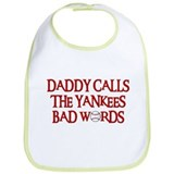 Daddy Calls The Yankees Bad Words Bib