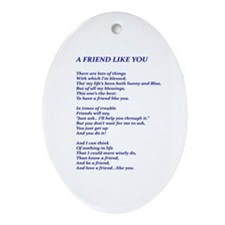 A Friend Like You Ornament (Oval)
