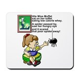 Miss Muffet Mousepad