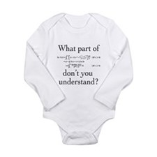What Part of... Long Sleeve Infant Bodysuit
