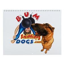 Bum Sniffing Dogs Wall Calendar