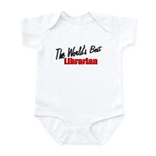 """The World's Best Librarian"" Infant Bodysuit"