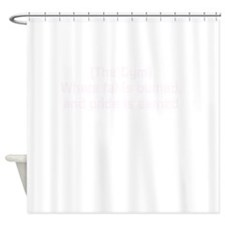 Where fat is burned, pride earned Shower Curtain