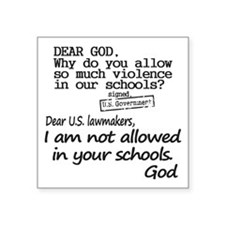 "Dear God Square Sticker 3"" x 3"""
