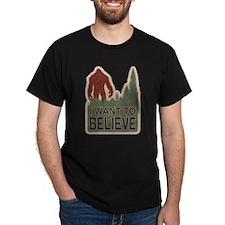 I Want To Believe - Sasquatch T-Shirt
