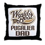 Pugalier Dog Dad Throw Pillow
